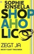Bekijk details van Shopaholic! zegt ja