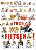 Bekijk details van Ga toch fietsen!