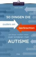 Bekijk details van 50 dingen die ouders en leerkrachten van elkaar moeten weten over kinderen met autisme
