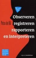 Bekijk details van Observeren, registreren, rapporteren en interpreteren