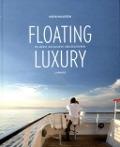 Bekijk details van Floating luxury