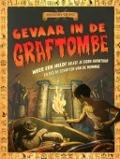 Bekijk details van Gevaar in de graftombe