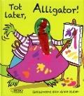 Bekijk details van Tot later, Alligator!