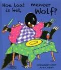 Bekijk details van Hoe laat is het, meneer Wolf?