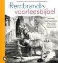 Bekijk details van Rembrandts voorleesbijbel