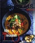 Bekijk details van Delicious. 60× spicy recepten
