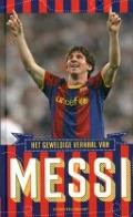 Bekijk details van Het geweldige verhaal van Messi