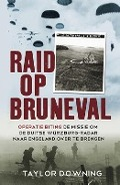 Bekijk details van Raid op Bruneval