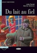 Bekijk details van Du lait au fiel