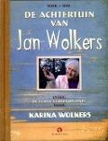 Bekijk details van De achtertuin van Jan Wolkers