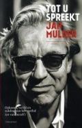 Bekijk details van Tot u spreekt Jan Mulder