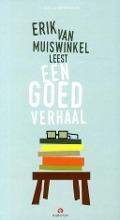 Bekijk details van Erik van Muiswinkel leest Een goed verhaal