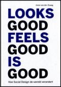 Bekijk details van Looks good, feels good, is good