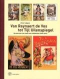 Bekijk details van Van Reynaert de Vos tot Tijl Uilenspiegel