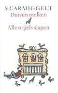 Bekijk details van Duiven melken & Alle orgels slapen