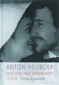 Bekijk details van Anton Heijboer 1952-1959