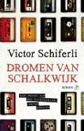 Bekijk details van Dromen van Schalkwijk