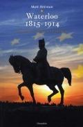 Bekijk details van Waterloo 1815-1914