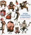 Bekijk details van Hoe vermorzel je piraten?
