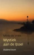 Bekijk details van Mystiek aan de IJssel