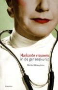 Bekijk details van Markante vrouwen in de geneeskunst