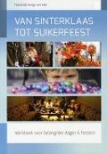 Bekijk details van Van Sinterklaas tot Suikerfeest