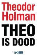 Bekijk details van Theo is dood