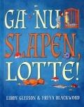 Bekijk details van Ga nu slapen, Lotte !