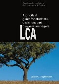 Bekijk details van A practical guide to LCA for students designers and business managers