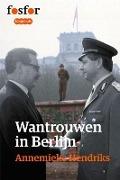 Bekijk details van Wantrouwen in Berlijn