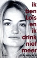 Bekijk details van Ik ben Loïs en ik drink niet meer