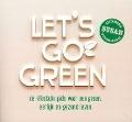 Bekijk details van Let's go green