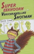 Bekijk details van Supereekhoorn en de Verschrikkelijke Snotman