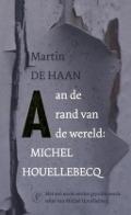 Bekijk details van Aan de rand van de wereld: Michel Houellebecq