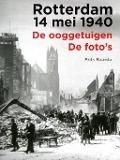Bekijk details van Rotterdam 14 mei 1940