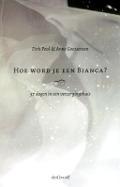 Bekijk details van Hoe word je een Bianca?