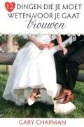 Bekijk details van 12 dingen die je moet weten voor je gaat trouwen