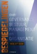 Bekijk details van Bespiegelingen over governance, bestuur, management en organisatie in de 21ste eeuw