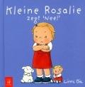 Bekijk details van Kleine Rosalie zegt 'nee!'
