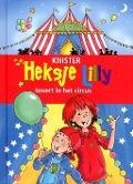 Bekijk details van Heksje Lilly tovert in het circus