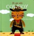 Bekijk details van Ik ga als cowboy