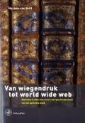 Bekijk details van Van wiegendruk tot world wide web