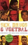 Bekijk details van Sex, drugs & voetbal