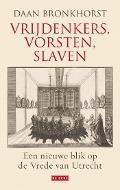 Bekijk details van Vrijdenkers, vorsten, slaven