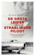 Bekijk details van De Grote Leider en de straaljagerpiloot
