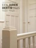 Bekijk details van Een jaren dertig huis 1920-1940