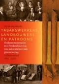 Bekijk details van Tabakswerkers, landbouwers en patroons