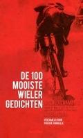 Bekijk details van De 100 mooiste wielergedichten uit de Vlaamse & de Nederlandse literatuur