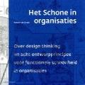 Bekijk details van Het schone in organisaties