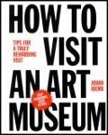 Bekijk details van How to visit an art museum